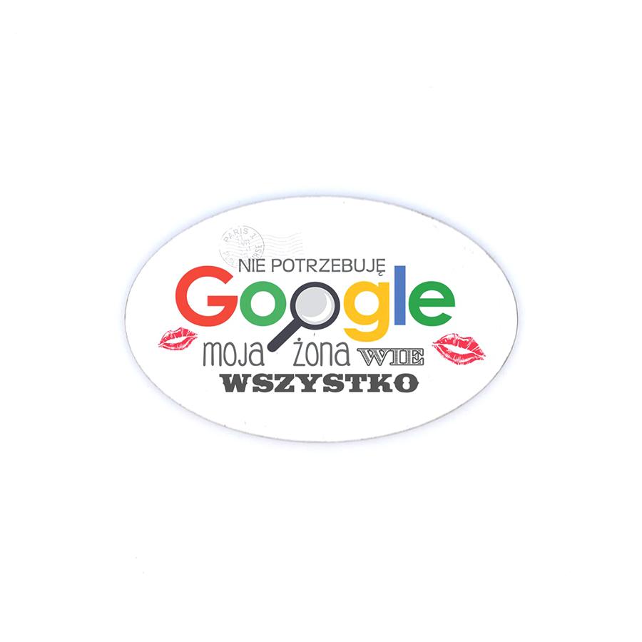 78 Nie potrzebuje google, moja żona